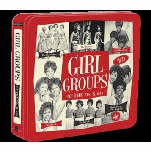 【CD】GIRL GROUPS(OF THE 50S 60S)/オムニバス [OTCD-4696]