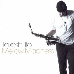 【CD】Mellow Madness/伊東たけし [VRCL-30005] イトウ タケシ