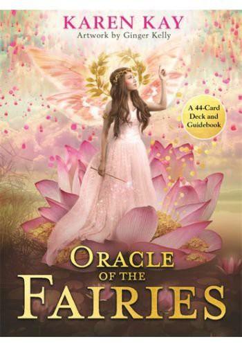 オラクルカード Hay House 正規販売店 オラクル オブ ザ フェアリーズ The Oracle of the Fairies Kay Karen Kelly Ginger 占い 英語の