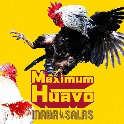 ■特典終了■INABA/SALAS/Maximum Huavo<CD>(通常盤)20200415