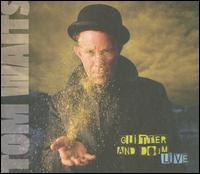Tom Waits / Glitter Doom Live (輸入盤CD)(トム・ウェイツ)