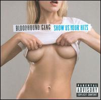 Bloodhound Gang / Icon: Show Us Your Hits (輸入盤CD) (ブラッドハウンド・ギャング)
