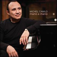 Michel Camilo / Mano A Mano (輸入盤CD)(ミシェル・カミロ)