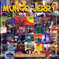 Mungo Jerry / Dawn: Singles Collection (輸入盤CD)(X)(マンゴ・ジェリー)