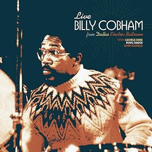 Billy Cobham / Live Electric Ballroom In Dallas Texas 1975 (輸入盤CD)(ビリー・コブハム)
