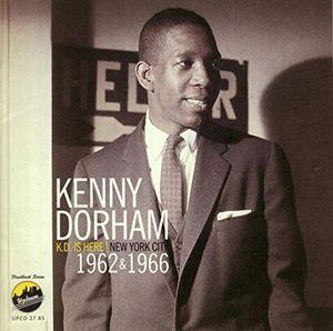 Kenny Dorham / K.D. Is Here: NYC 1962 1966 (輸入盤CD)【K2016/12/9発売】 (ケニー・ドーハム)