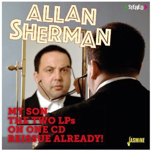 Allan Sherman / My Son The Two Lps On One Reissue Already (輸入盤CD)(アラン・シャーマン)