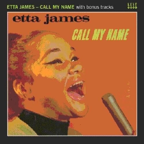 Etta James / Call My Name (Bonus Tracks) (輸入盤CD) (エタ・ジェームス)