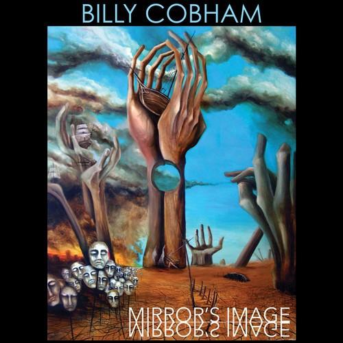 Billy Cobham / Mirror s Image (輸入盤CD)(2017/11/10発売)( ビリー・コブハム )
