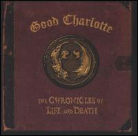 Good Charlotte / Chronicles Of Life Death - Death Version (輸入盤CD)(グッド・シャーロット)