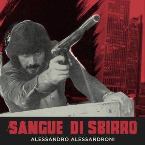 Alessandro Alessandroni (Soundtrack) / Sangue Di Sbirro 【輸入盤LP】()