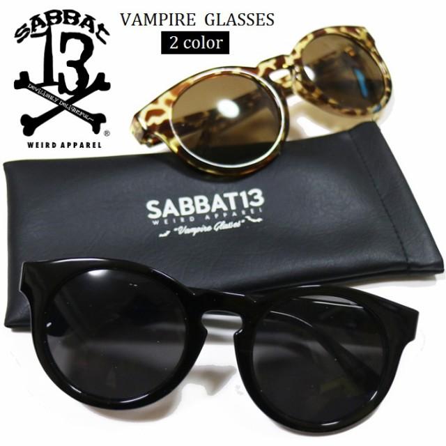 SABBAT13 / サバトサーティーン / サバト13「VAMPIRE GLASSES」サングラス 丸メガネ 眼鏡 黒縁 ブラック ブラウン イエローデミ ラウンド