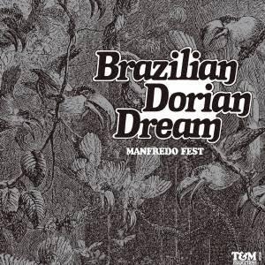 マンフレッド・フェスト/ブラジリアン・ドリアン・ドリーム 【CD】