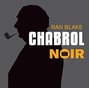 輸入盤 RAN BLAKE / CHABROL NOIR [CD]