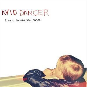 輸入盤 AVID DANCER / I WANT TO SEE YOU DANCE [CD]
