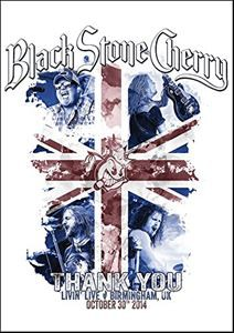 ブラック・ストーン・チェリー/サンキュー:リヴィング・ライヴ - バーミンガム UK 2014(初回生産限定盤) [DVD]