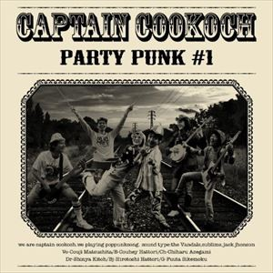 Captain Cookoch / Party Punk #1 [CD]
