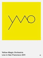 Yellow Magic Orchestra Live in San Francisco 2011 [DVD]