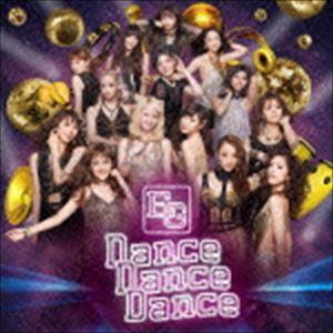 E-girls / Dance Dance Dance [CD]