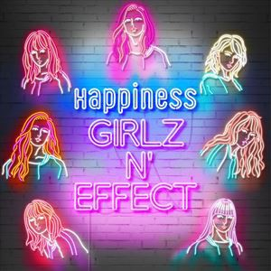 Happiness / GIRLZ N' EFFECT(CD+Blu-ray(スマプラ対応)) [CD]