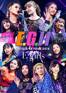 E-girls LIVE TOUR 2018〜E.G.11〜 [Blu-ray]