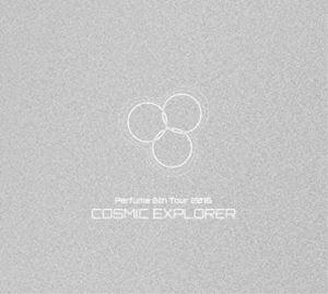 Perfume 6th Tour 2016「COSMIC EXPLORER」(初回限定盤) [DVD]