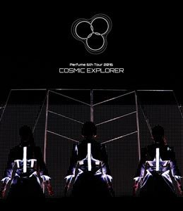 Perfume 6th Tour 2016「COSMIC EXPLORER」(通常盤) [Blu-ray]