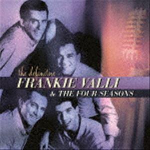 フランキー・ヴァリ&ザ・フォー・シーズンズ / ヴェリー・ベスト・オブ・フランキー・ヴァリ&ザ・フォー・シーズンズ(SHM-CD) [CD]